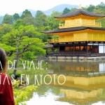Kyoto: Guía Rápida