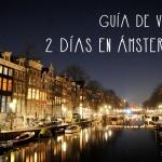 Ámsterdam: Guía Rápida