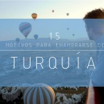 15 Motivos para enamorarse de Turquía